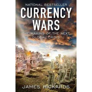 Currency Wars – Book Review