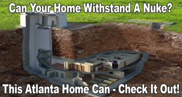 Can Your Home Withstand a Nuke?  This Atlanta Home Can!
