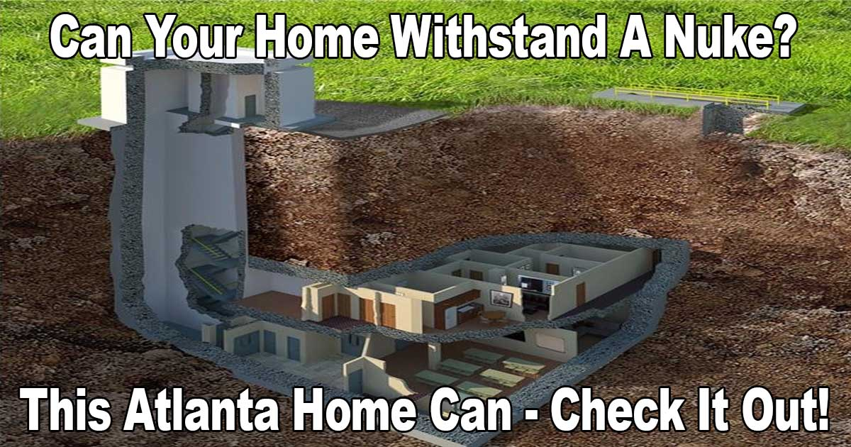 Atlanta Home Withstand Nuke