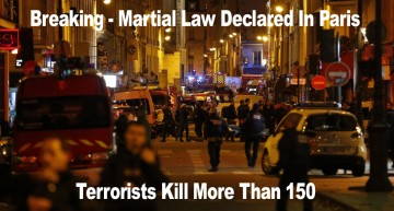 Breaking – Martial Law Declared In Paris