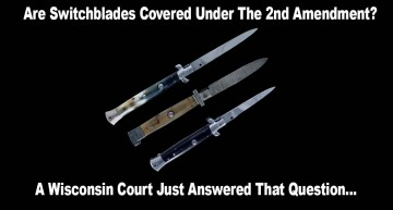 Are Switchblades Covered Under the Second Amendment?