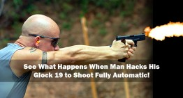 See What Happens When Man Hacks His Glock 19 to Shoot Fully Automatic