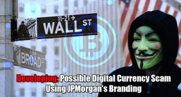 Developing: Possible Digital Currency Scam Using JPMorgan's Branding