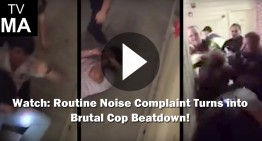 Watch: Routine Noise Complaint Turns into Brutal Cop Beatdown!