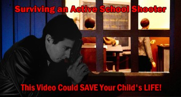 Surviving an Active School Shooter – This Video Could Save Your Child's Life!