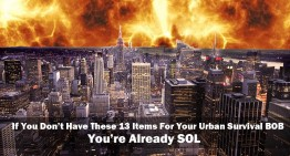 If You Don't Have These 13 Items For Your Urban Survival BOB, You're Already SOL