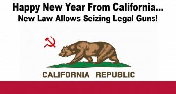 New California Law Allows Seizure Of Legal Guns!