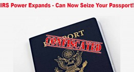 IRS Can Now Seize Your Passport!