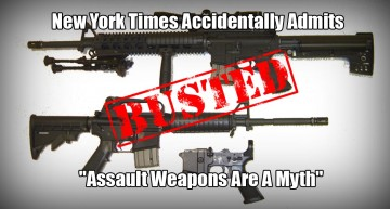 "New York Times Accidentally Admits ""Assault Weapons Are A Myth"""