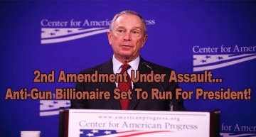 Anti-Gun Billionaire Set To Run For President!