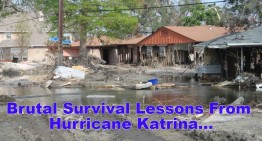 Brutal Survival Lessons From Hurricane Katrina…