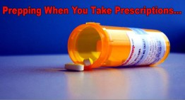 Prepping When You Take Prescription Drugs…