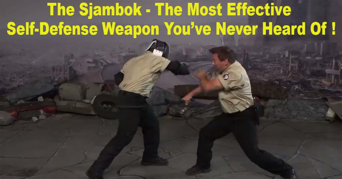 Sjambok Most Effective Weapon