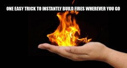 One Easy Trick To Quickly Build Fires Wherever You Go