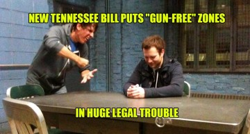 """New Tennessee Bill Puts """"Gun-Free"""" Zones In HUGE Legal Trouble"""
