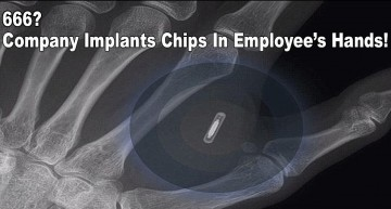 666? Company Implants Chips in Employee's Hands!