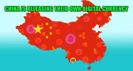 China is Releasing Their Own Digital Currency – Here's What We Know