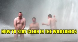How To Stay Clean in the Wilderness
