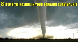 8 Items To Include In Your Tornado Survival Kit