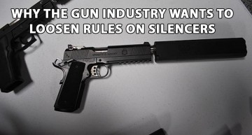 Why The Gun Industry Wants To Loosen Rules on Silencers